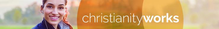 christianityworks